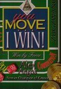This is the product image for You Move... I Win!. Detail: Angos, A. Product ID: 1888710187.