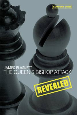 This is the product image for Queen's Bishop Attack Revealed. Detail: Plaskett, J. Product ID: 9780713489705.