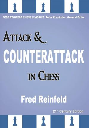 This is the product image for Attack and Counterattack. Detail: Reinfeld, F. Product ID: 9781941270622.