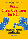 This is the product image for Basic Chess Openings for Kids. Detail: Hertan, C. Product ID: 9789056915971.