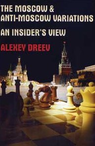 This is the product image for Moscow & Anti-Moscow Variation. Detail: Dreev, A. Product ID: 9789548782746.